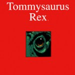 Tommysaurus-rex-cover